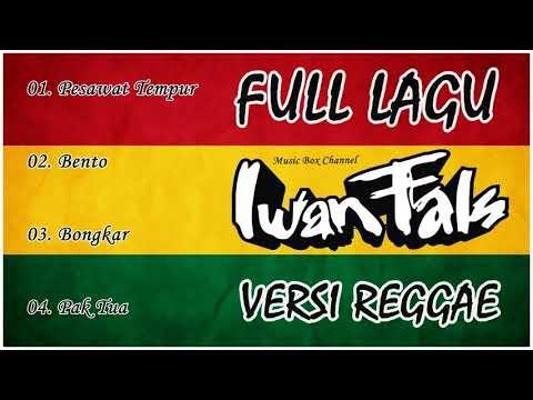 Lagu Iwan Fals Versi Reggae
