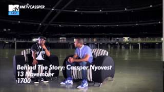 #MTVCassper | Behind The Story: Cassper Nyovest on relationships