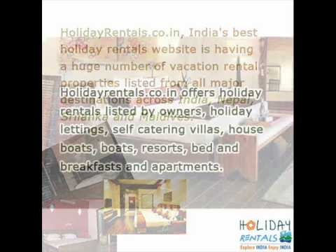 Holiday Rentals in India (Villas, Cottages, Apartments and Houseboats)