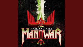 Provided to YouTube by Warner Music Group - X5 Music Group Master of Revenge · Manowar Hail and Kill ℗ 2019 Warner Music Group - X5 Music Group ...