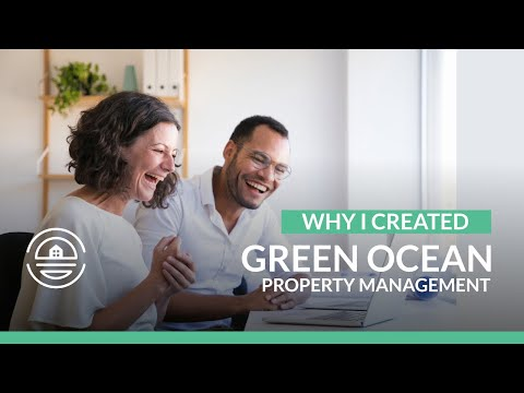 Why I Created Green Ocean Property Management