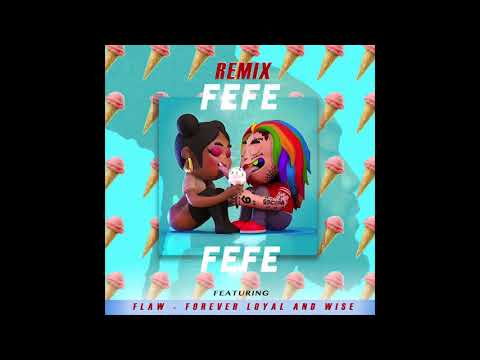 FeFe REMIX ft 6ix9ine, FLAW & Nicki Minaj