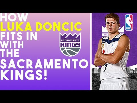 How Luka Doncic Fits In With The Sacramento Kings