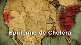 Épidémie de Choléra : La fièvre de l'or
