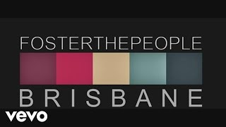 Foster The People - Helena Beat (Live From Brisbane)