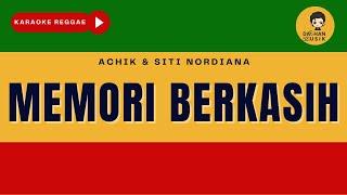 Download Memori Berkasih - Achik & Siti Nordiana (Karaoke Reggae Version) By Daehan Musik