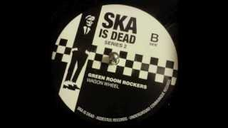 Green Room Rockers - Wagon Wheel (exclusive 7 inch version) - Ska is dead