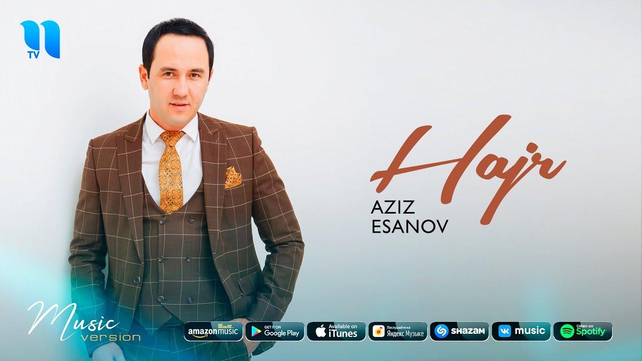 Aziz Esanov - Hajr (audio 2020)