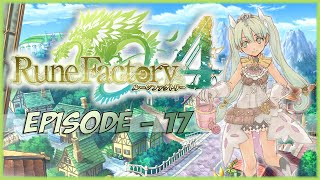 Let's Play Rune Factory 4 - 17. Goofing off