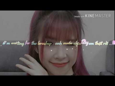 [Kim Thoa Tube] Break up- Khởi My(Karaoke Lyrics)