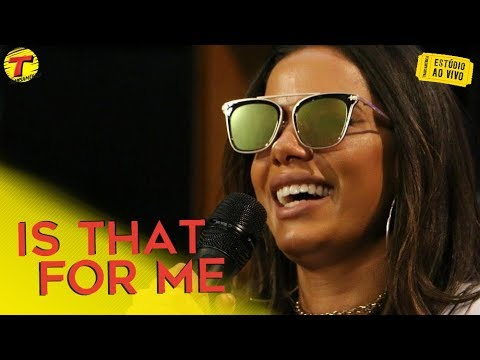 Anitta - Is That For Me  Transamérica
