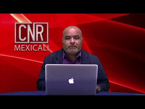 CNR NOTICIAS MEXICALI  18/ENERO/2019