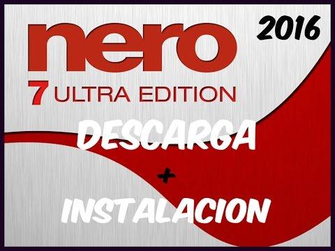 DESCARGAR E INSTALAR NERO 7 QUEMADOR DE CD + FULL ACTIVADOR 2018