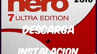 DESCARGAR E INSTALAR NERO 7 QUEMADOR DE CD + FULL ACTIVADOR 2016