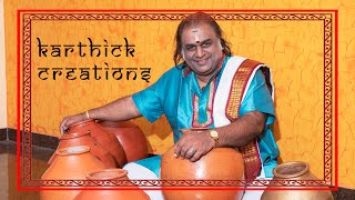 Karthick Creations #1 | Ghatam Karthick | Compositions | Series
