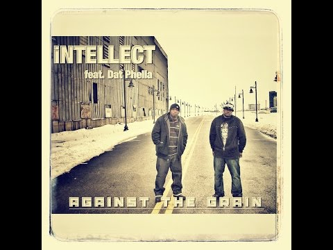 iNTELLECT feat. Dat Phella - Against The Grain EP