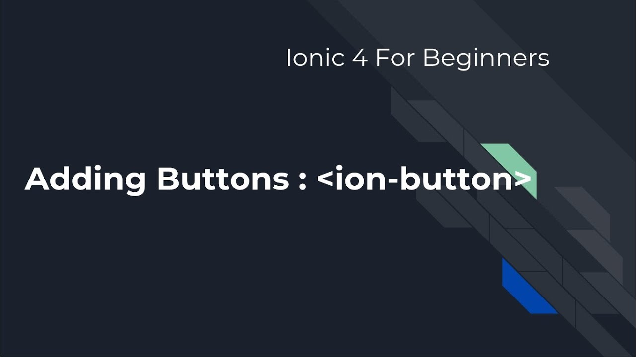 Ionic 4 For Beginners : Adding Buttons with click events