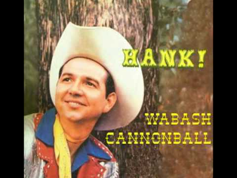 HANK THOMPSON - Wabash Cannonball