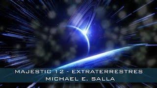 DOCUMENTO DEL MAJESTIC-12, REVELA RELACIONES DIPLOMÁTICAS CON EXTRATERRESTRES, MICHAEL SALLA