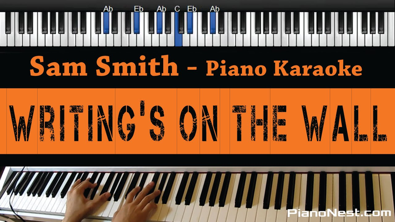 sam-smith-writings-on-the-wall-piano-karaoke-sing-along-cover-with-lyrics-pianonest