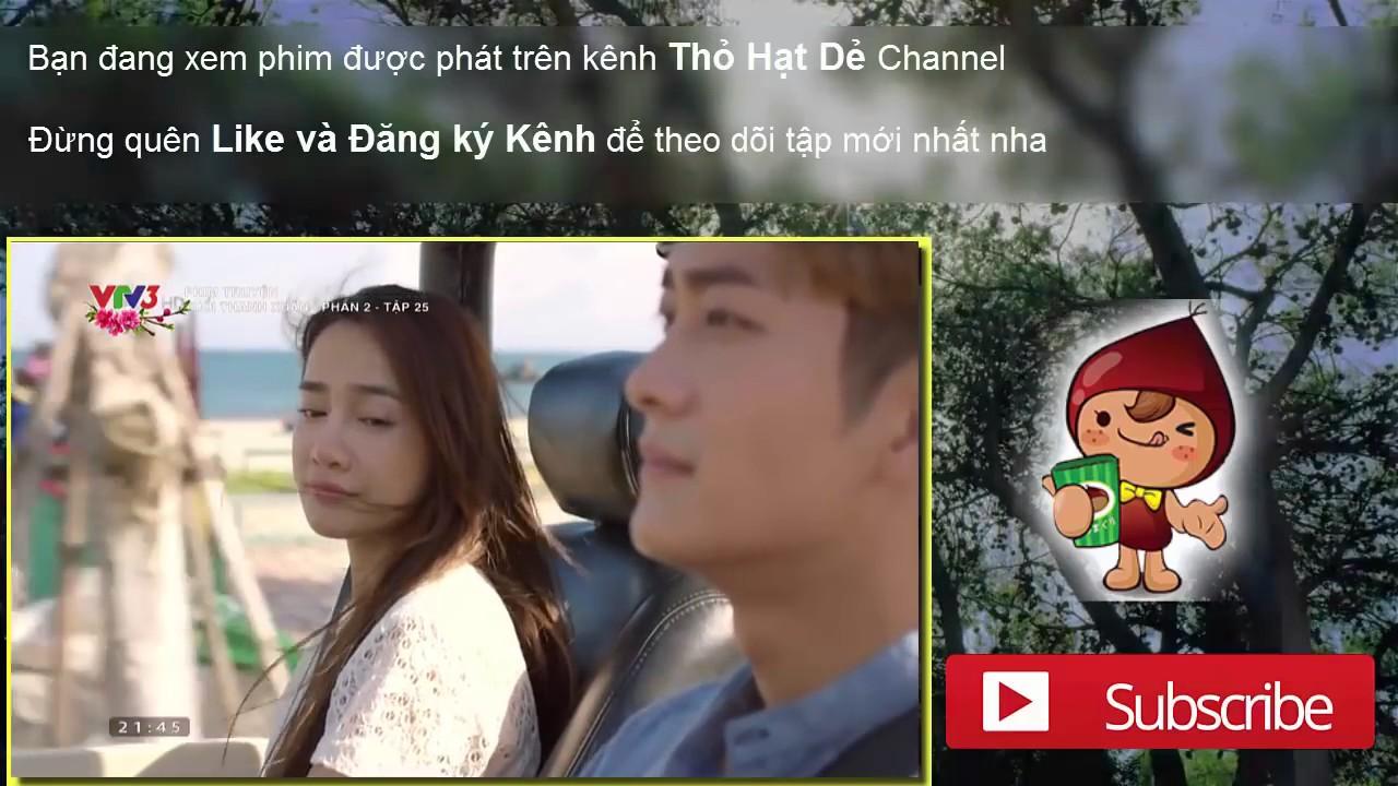 Tuoi Thanh Xuan 2   ban dep   tap 25   youtube thang 2 2017