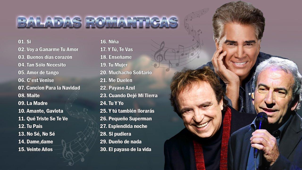 Dyango José Luis Perales José Luis Rodríguez éxitos Románticos Las Mejores Canciones De Amor Youtube