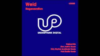 Weld - Regeneration (Paul Gasille Remix) - UD0050