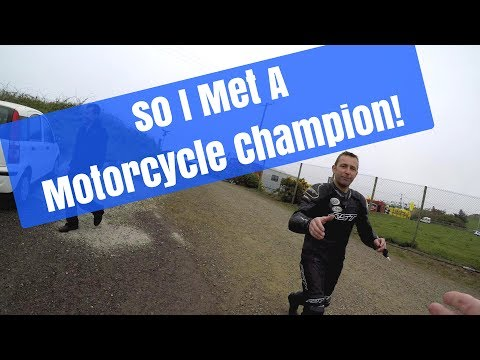 So I Met A Motorcycle Champion!