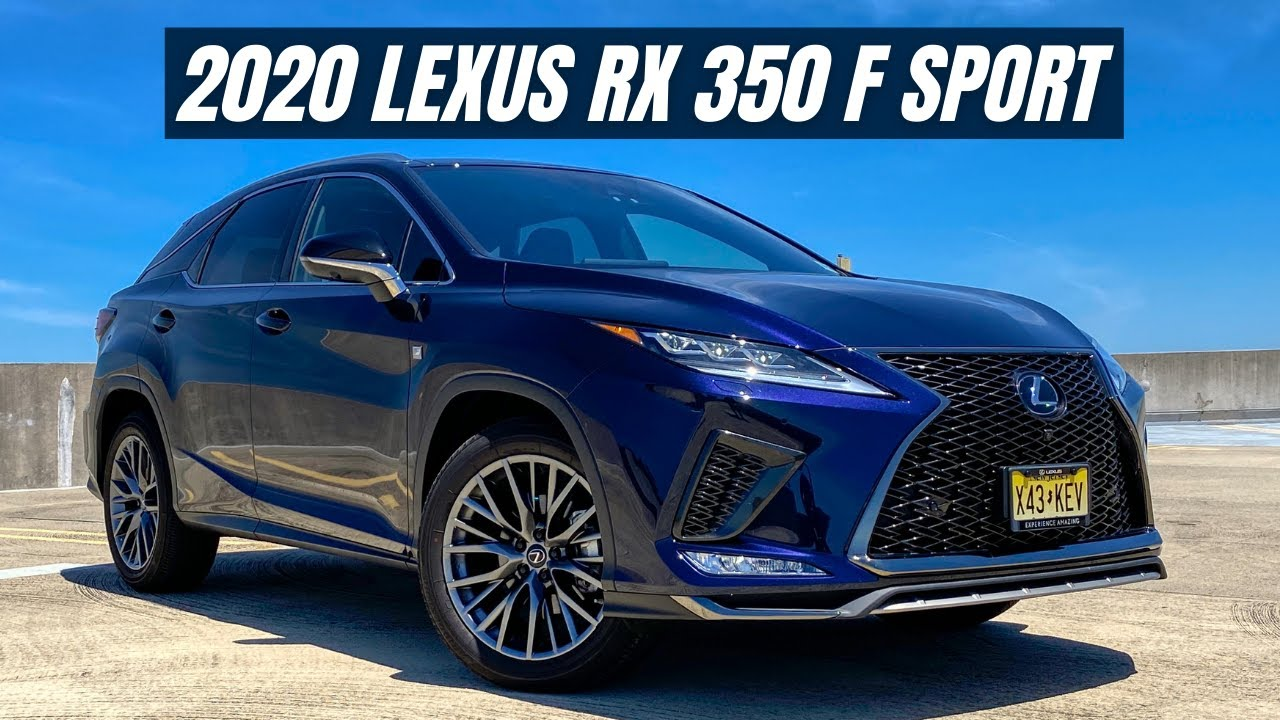 2020 Lexus RX 350 F Sport In-Depth Review - An Amazing Experience