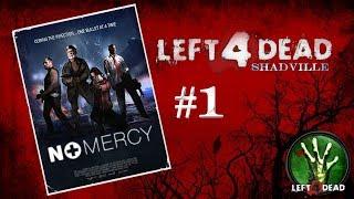 Left 4 Dead Прохождение игры #1: Нет милосердию