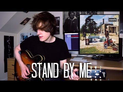 Stand By Me - Oasis Cover