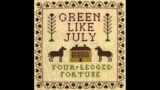 Green Like July - Nothing Is Forever