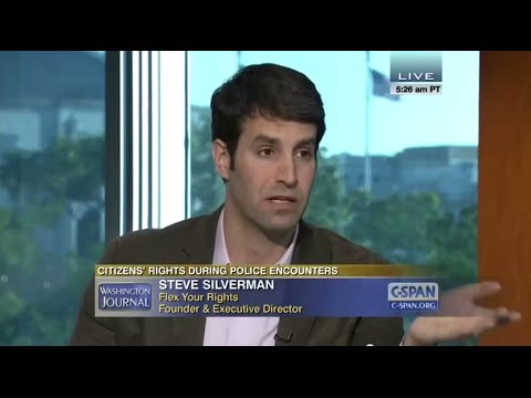 Citizens' Rights During Police Encounters: Steve Silverman on C-SPAN's Washington Journal