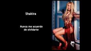Shakira - Nunca me acuerdo de olvidarte (magyar fordítás)