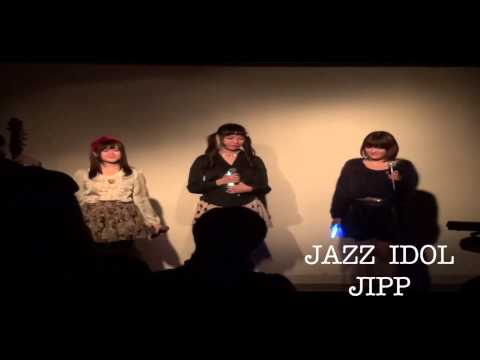 JAZZ IDOL / JIPP (ジャズアイドル)