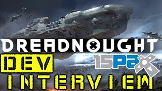 Dreadnought - PAX Prime 2015 Dev Interview