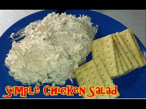 EASY SIMPLE CHICKEN SALAD