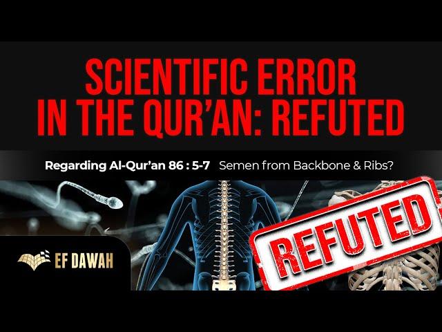 Schools Open   Christian Claims Scientific Error in Quran   Semen From Woman's Backbone & Ribs?