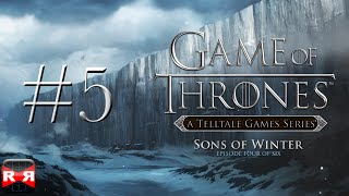 Game of Thrones - Episode 4: Sons Of Winter - iOS / Android - Walkthrough Gameplay Part 5