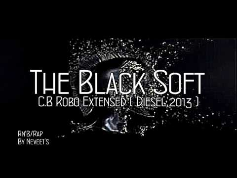 The Black Soft - C.B Robo ( Diesel 2013 )