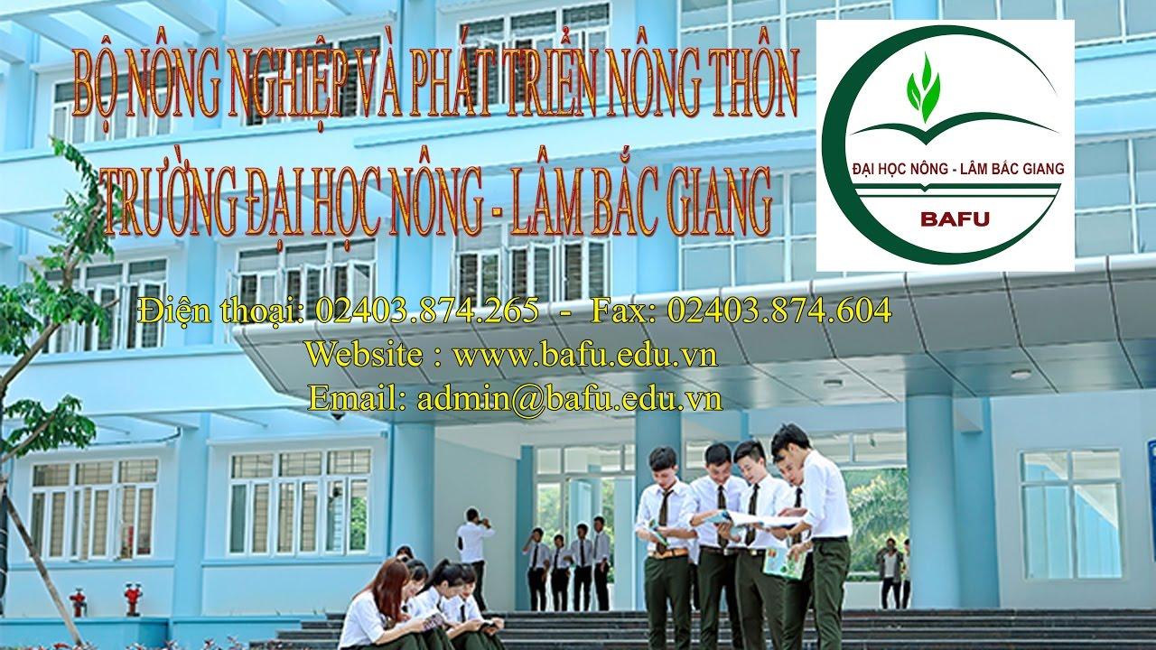Tổng quan về Trường Đại học Nông – Lâm Bắc Giang và Khoa  Tài nguyên và Môi trường