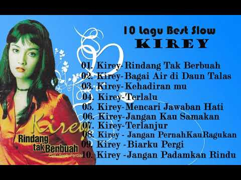 10 Lagu  Best Slow Of Kirey