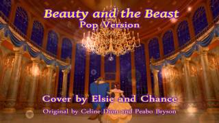 Beauty and the Beast -  Pop Version - duet by Chance Bemmer and Elsie Lovelock