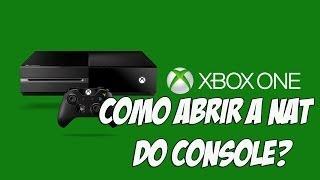 XBOX ONE - COMO ABRIR A NAT DO CONSOLE ? #DICA TOP