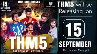 The Haryanvi Mashup 5 Releasing on 15th September | I am Desi World
