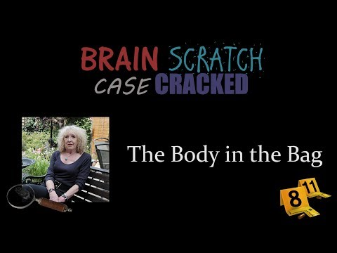 Case Cracked: The Body in the Bag