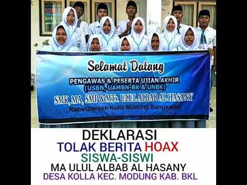 Deklarasi Tolak Berita Hoax MA ULUL ALBAD AL HASANY Desa Kolla Kec Modung