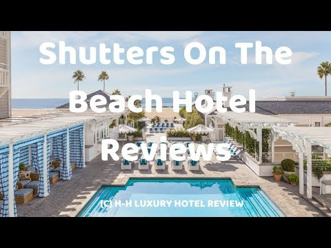 Shutters On The Beach Hotel  | Best Hotels In Santa Monica - LA, CA