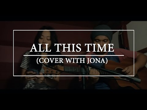 All this time by Tiffany - Rene and Jona cover