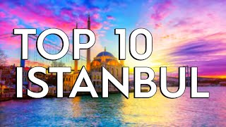 ✅ TOP 10: Things To Do In Istanbul